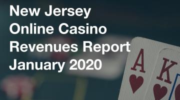 NJ Online Casino Revenue Report January 2020