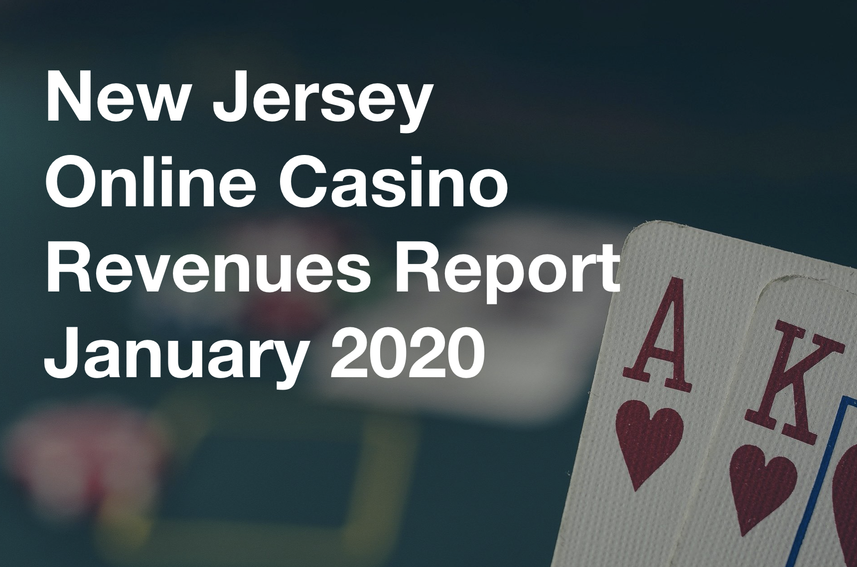 NJ Online Casino Revenue Report January 2020