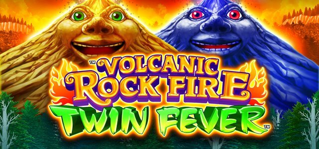 Volcanic Rock Fire Twin Fever